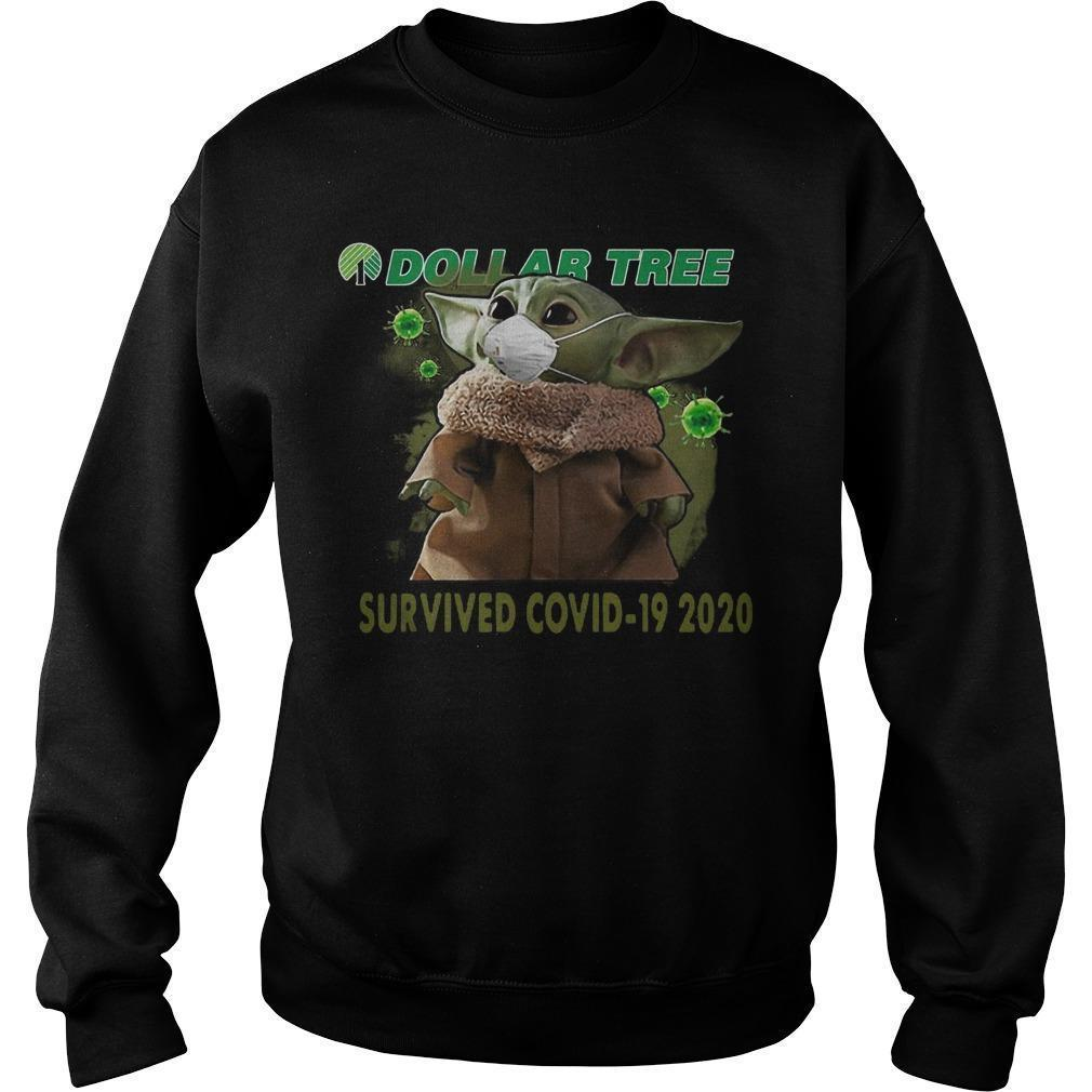 Baby Yoda Dollar Tree Survived Covid 19 2020 T Sweater