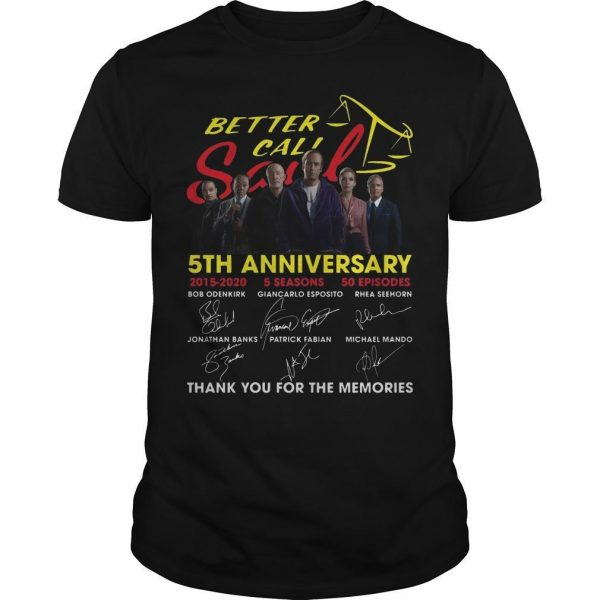 Better Call Saul 5th Anniversary Signatures Thank You For The Memories Shirt