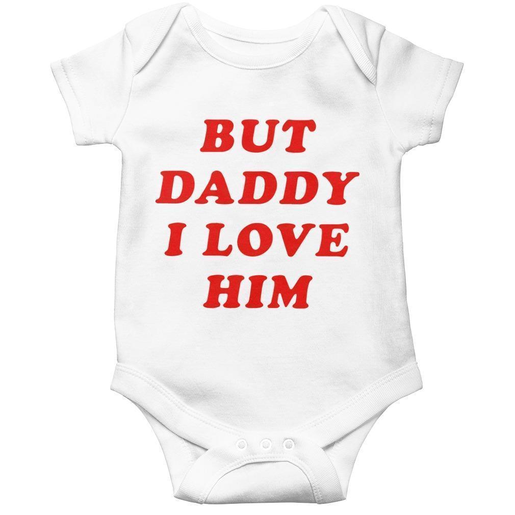 But Daddy I Love Him Longsleeve