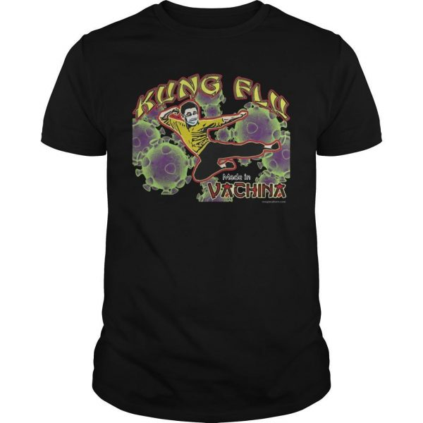 Corona Kung Flu Made In Vachina Shirt