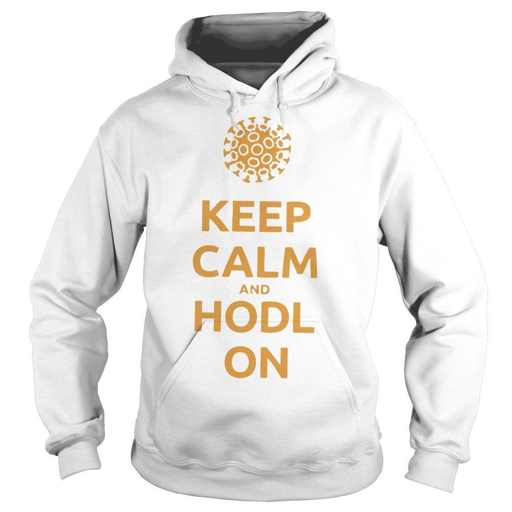 Coronavirus Keep Calm And Hodl On Hoodie