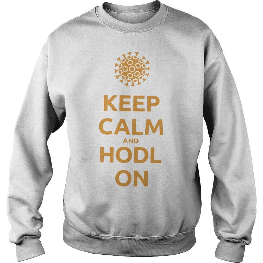 Coronavirus Keep Calm And Hodl On Sweater