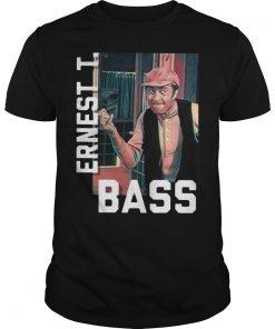 Ernest T Bass Shirt