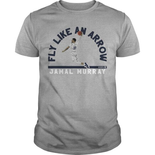 Fly Like An Arrow Jamal Murray Shirt