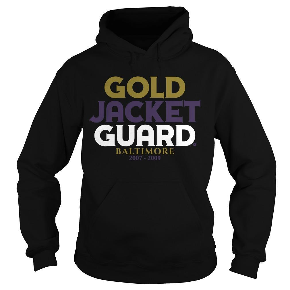Gold Jacket Guard Baltimore 2007 2019 Hoodie