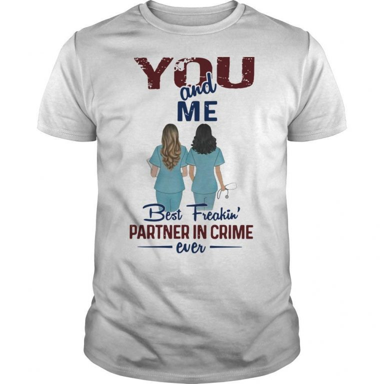 Grey Anatomy You And Me Best Freakin' Partner In Crime Ever Shirt