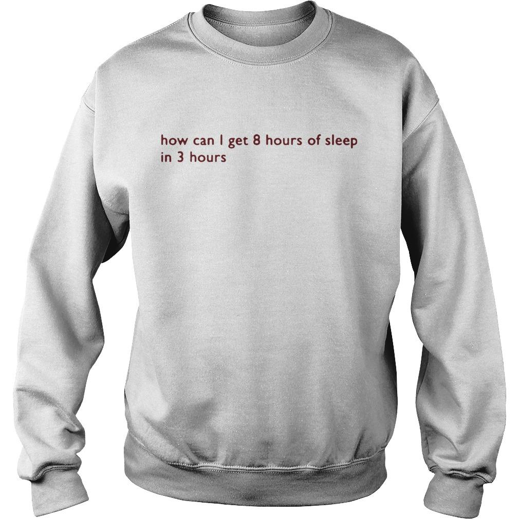 How Can I Get 8 Hours Of Sleep In 3 Hours Sweater