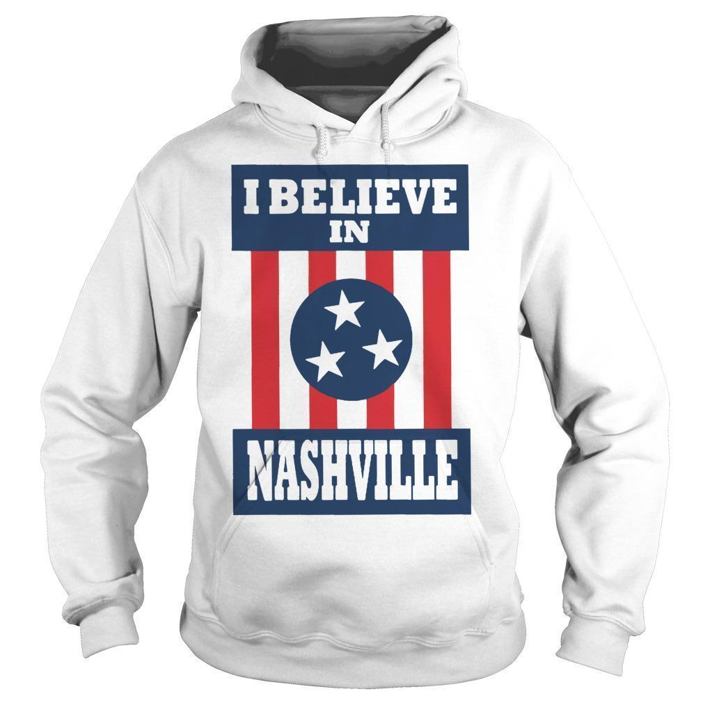 I Believe In Nashville Tornado Hoodie