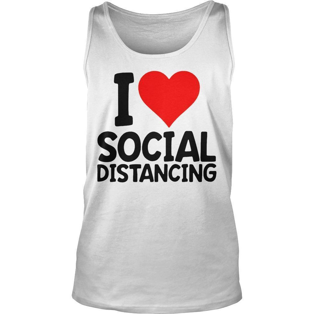 I Love Social Distancing Tank Top