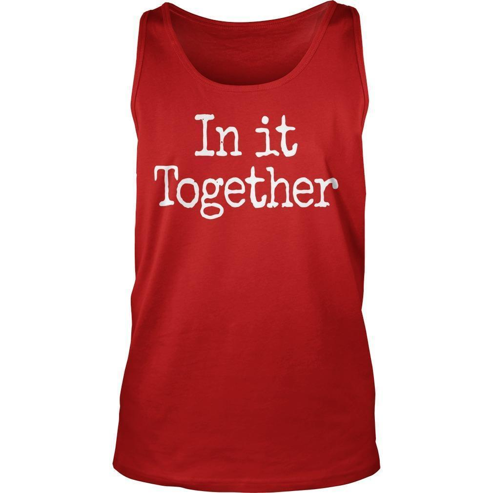In It Together We Will Prevail Tank Top