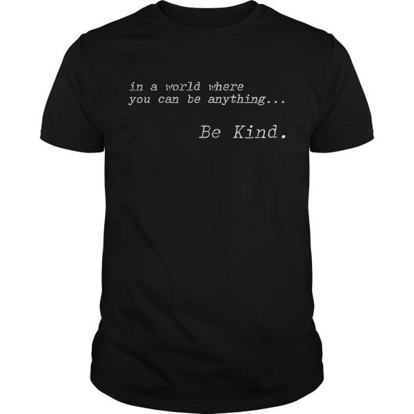 In The Style Be Kind T Shirt