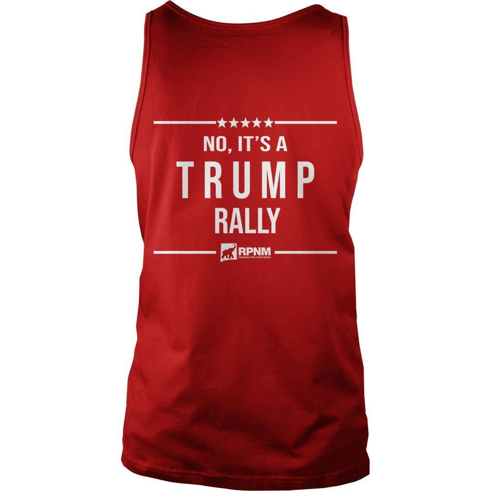 Is This Heaven No It's A Trump Rally Tank Top