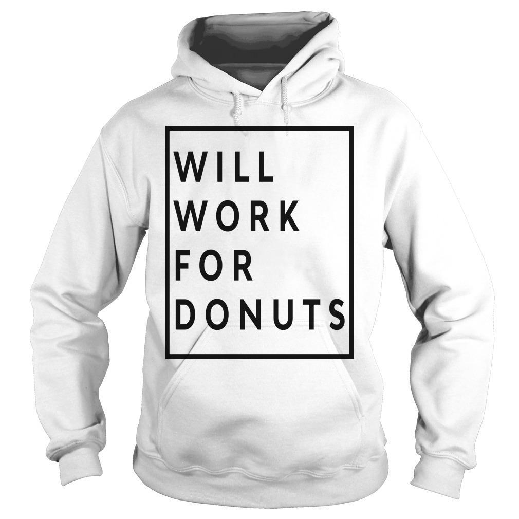Jeb Bush Will Work For Donuts Hoodie
