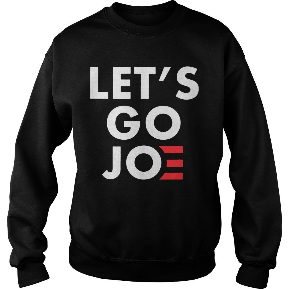 Let's Go Joe Sweater