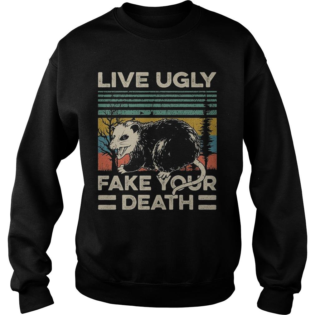 Live Ugly Fake Your Death Sweater
