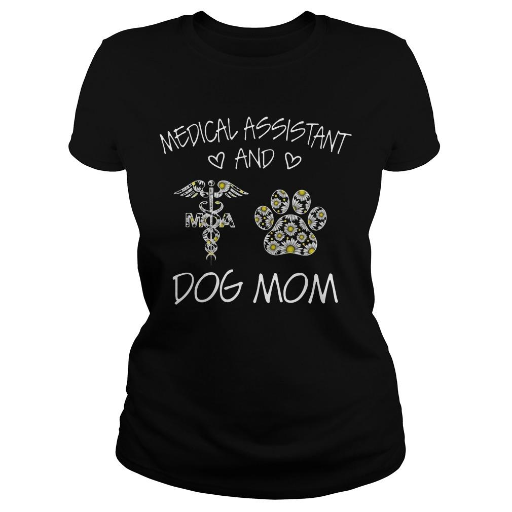 Medical Assistant And Dog Mom Longsleeve