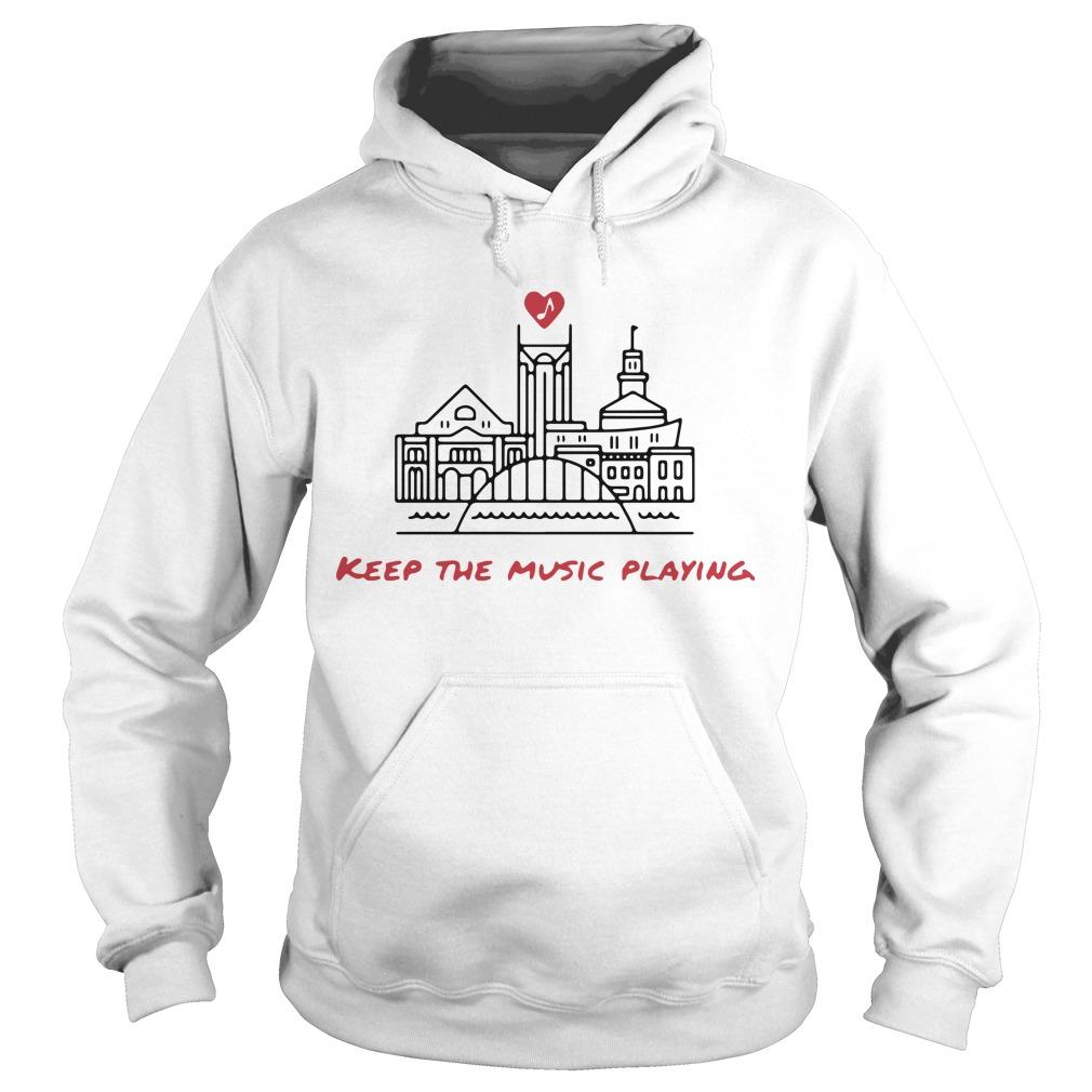 Nashville Keep The Music Playing Hoodie