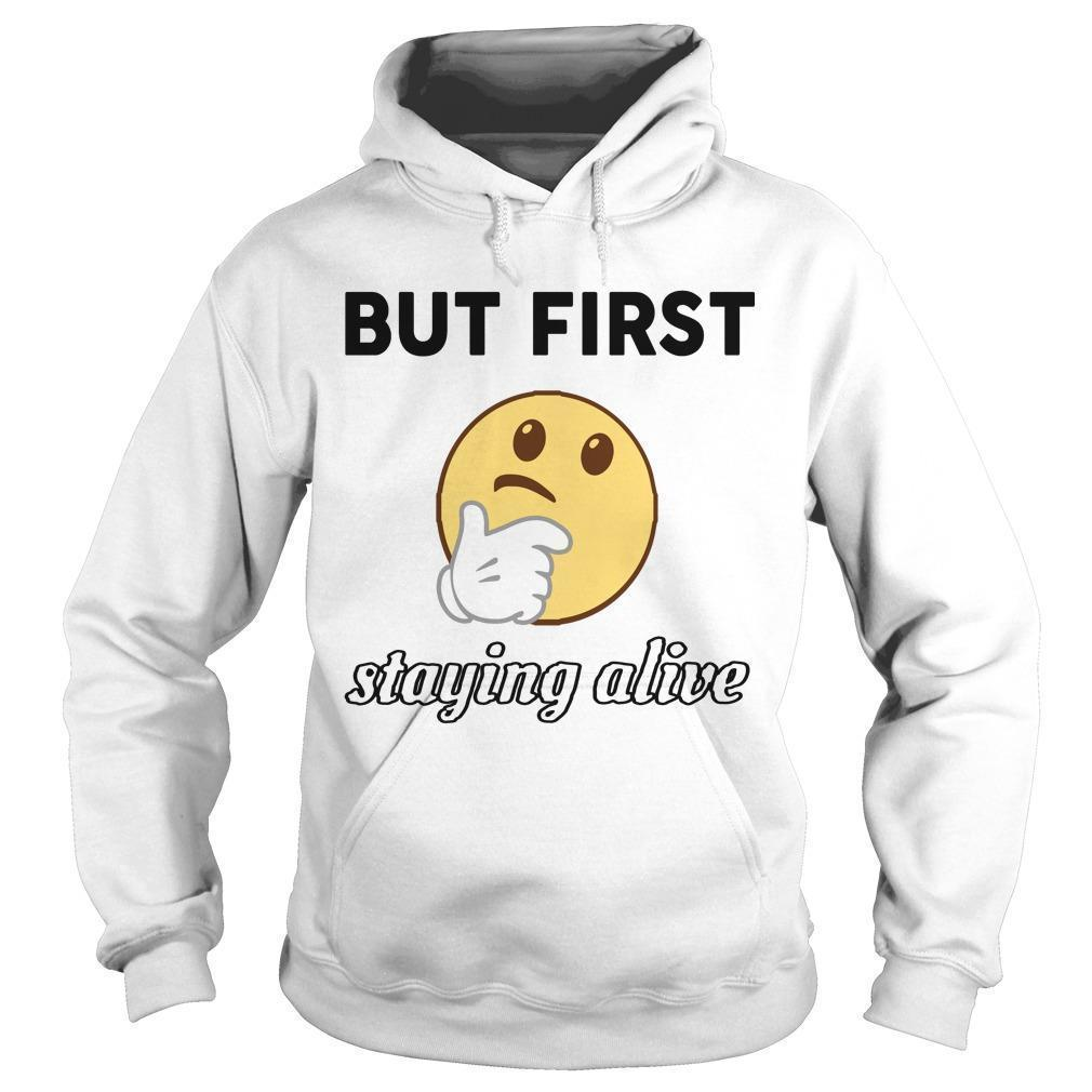 Olga Kay Coronavirus But First Staying Alive Hoodie