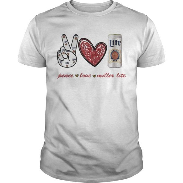 Peace Love Miller Lite Shirt