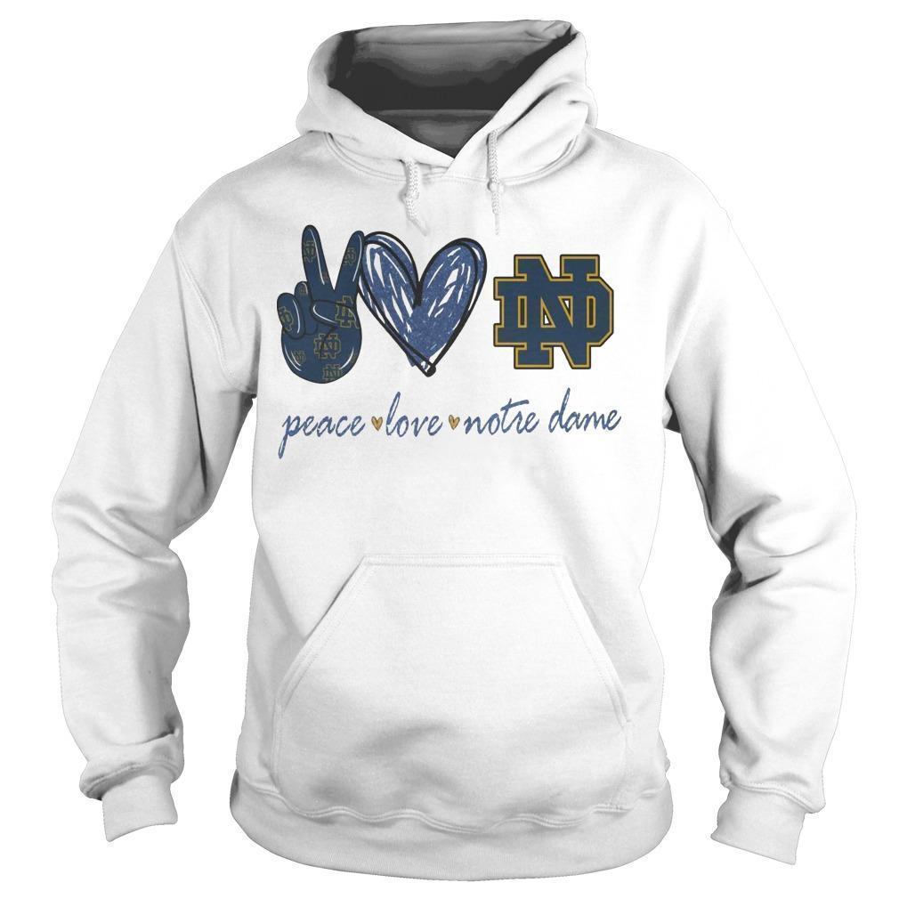 Peace Love Notre Dame Hoodie