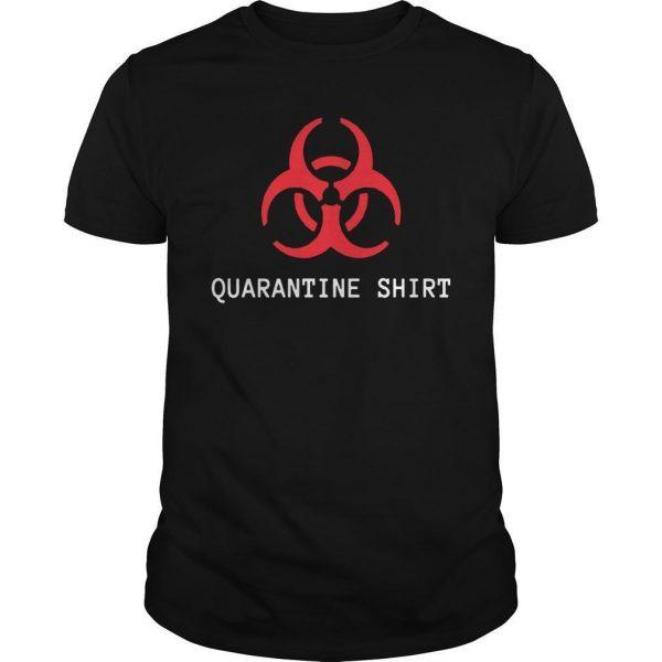 Quarantine Area Shirt