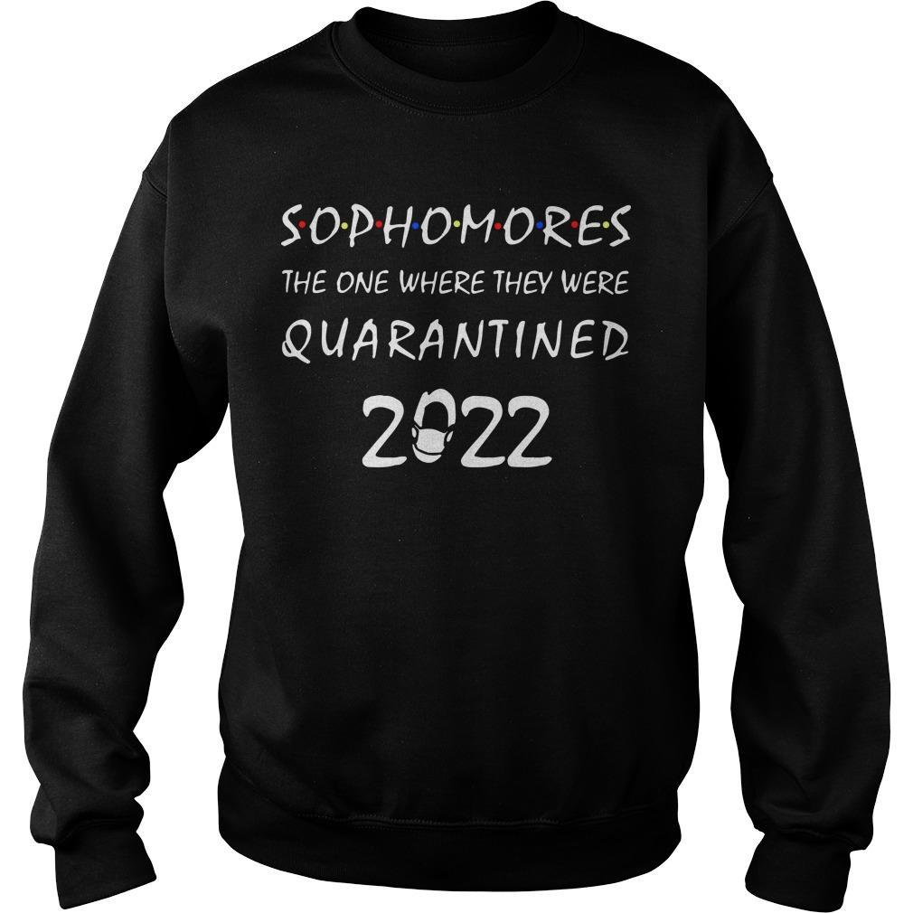 Sophomores The One Where They Were Quarantined 2022 Sweater