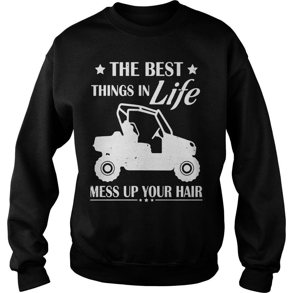 The Best Things In Life Mess Up Your Hair Sweater