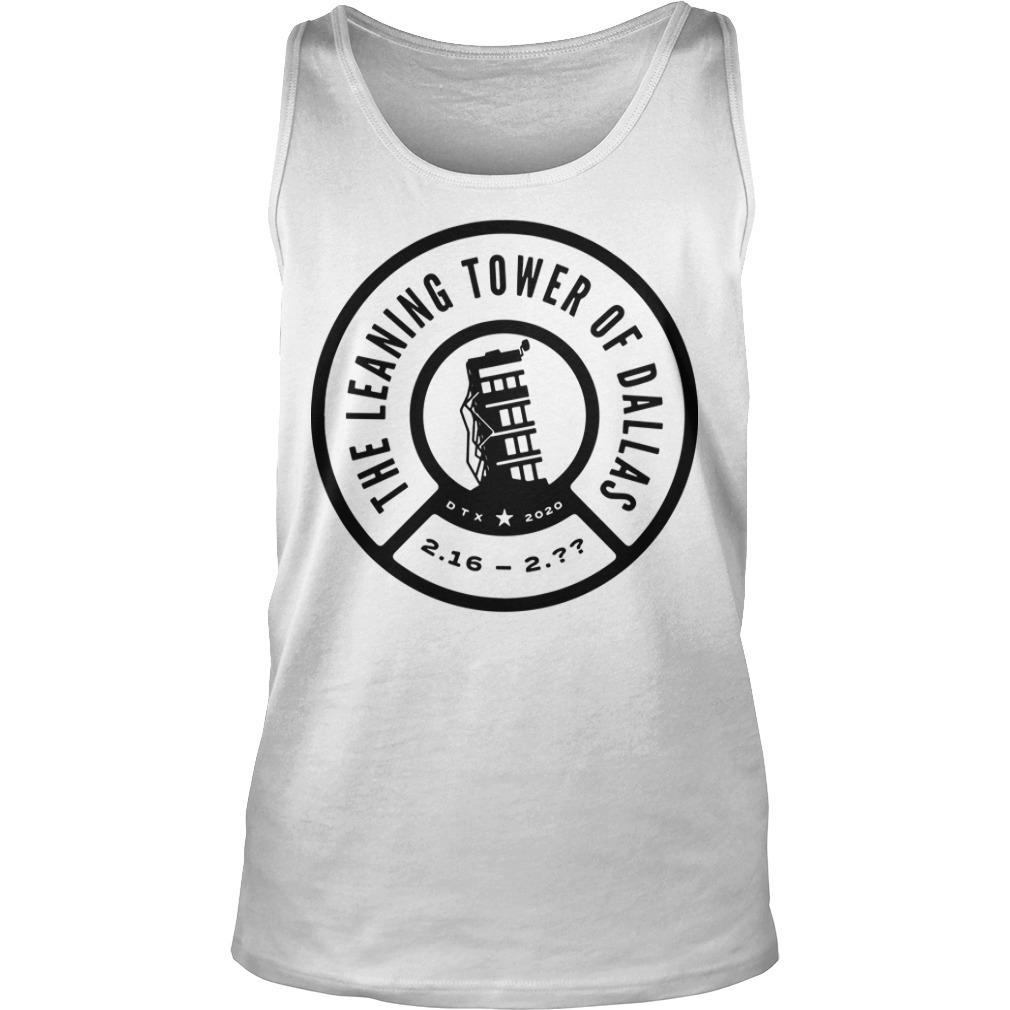 The Leaning Tower Of Dallas Remember The Tower Tank Top