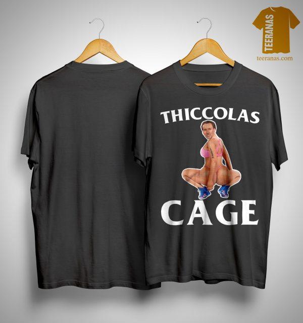 Thiccolas Cage Shirt