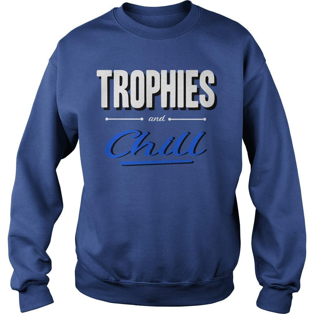 Trophies And Chill Sweater
