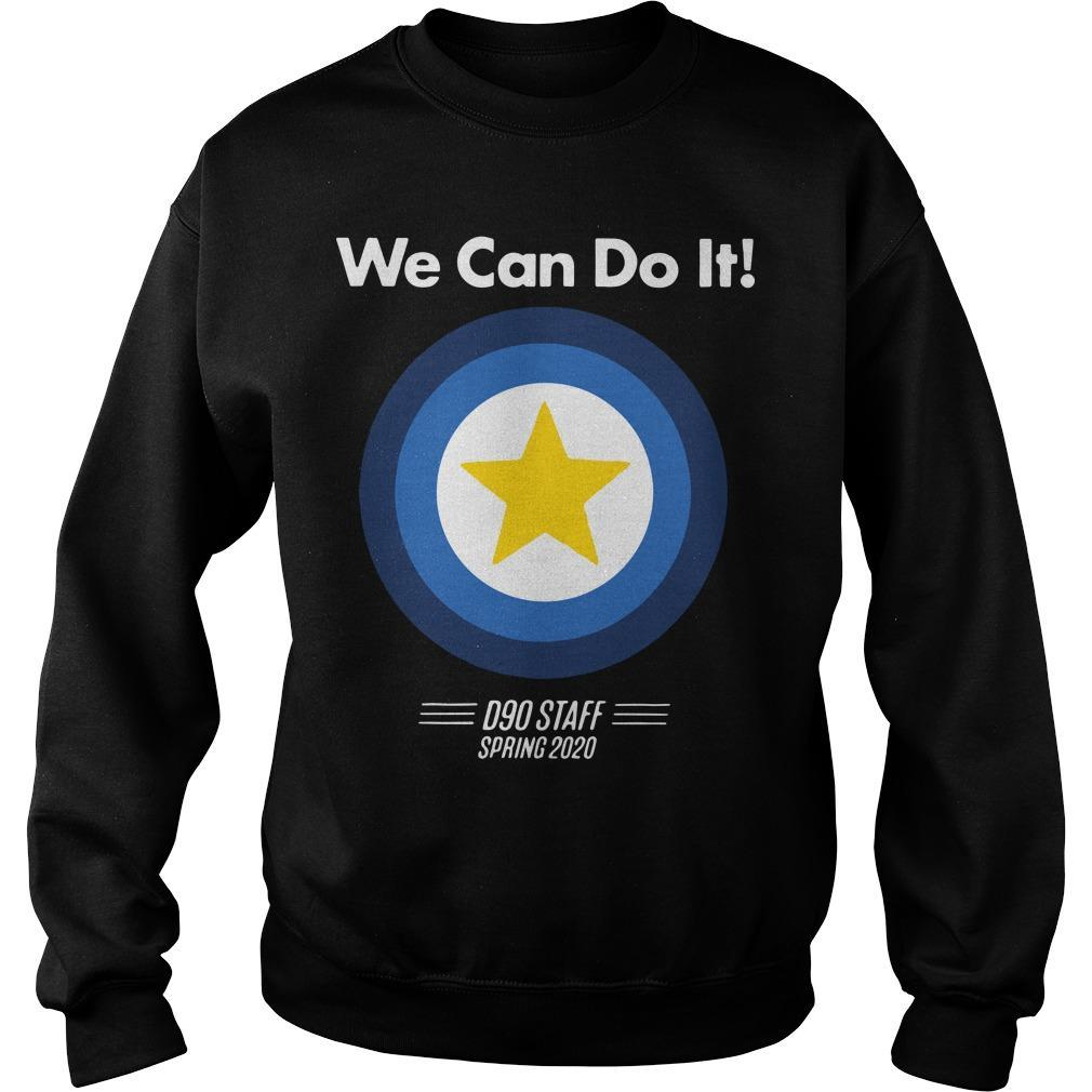 We Can Do It D90 Staff Spring 2020 Sweater