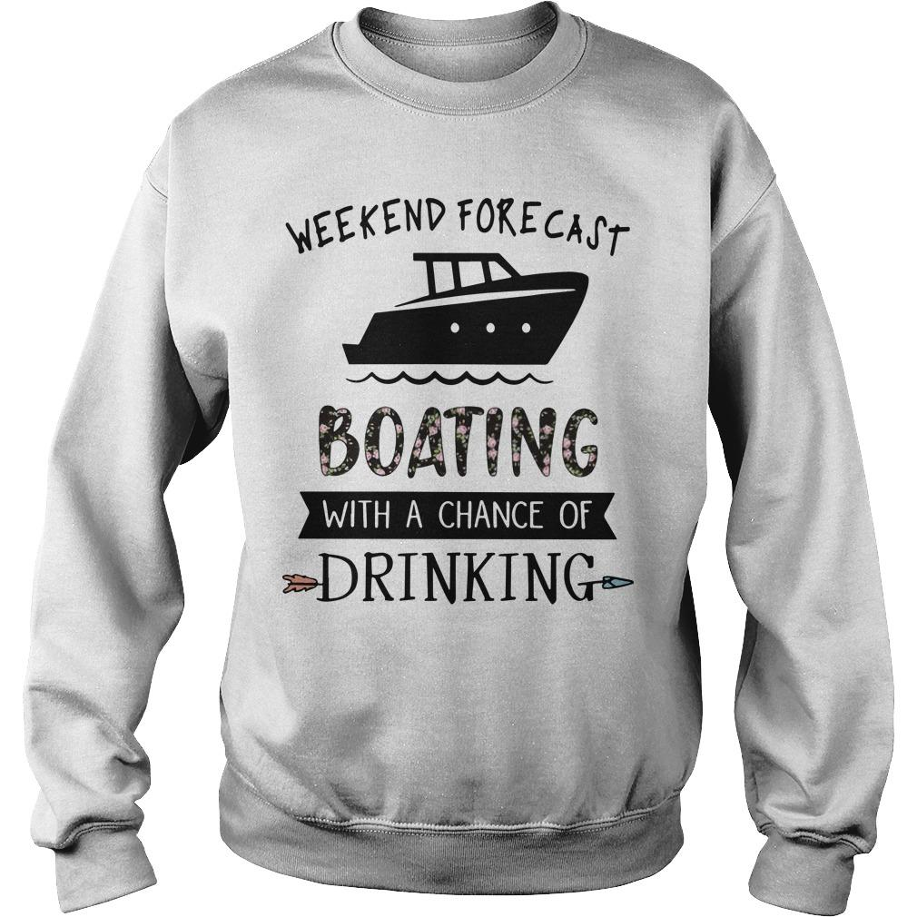 Weekend Forecast Boating With A Chance Of Drinking Sweater
