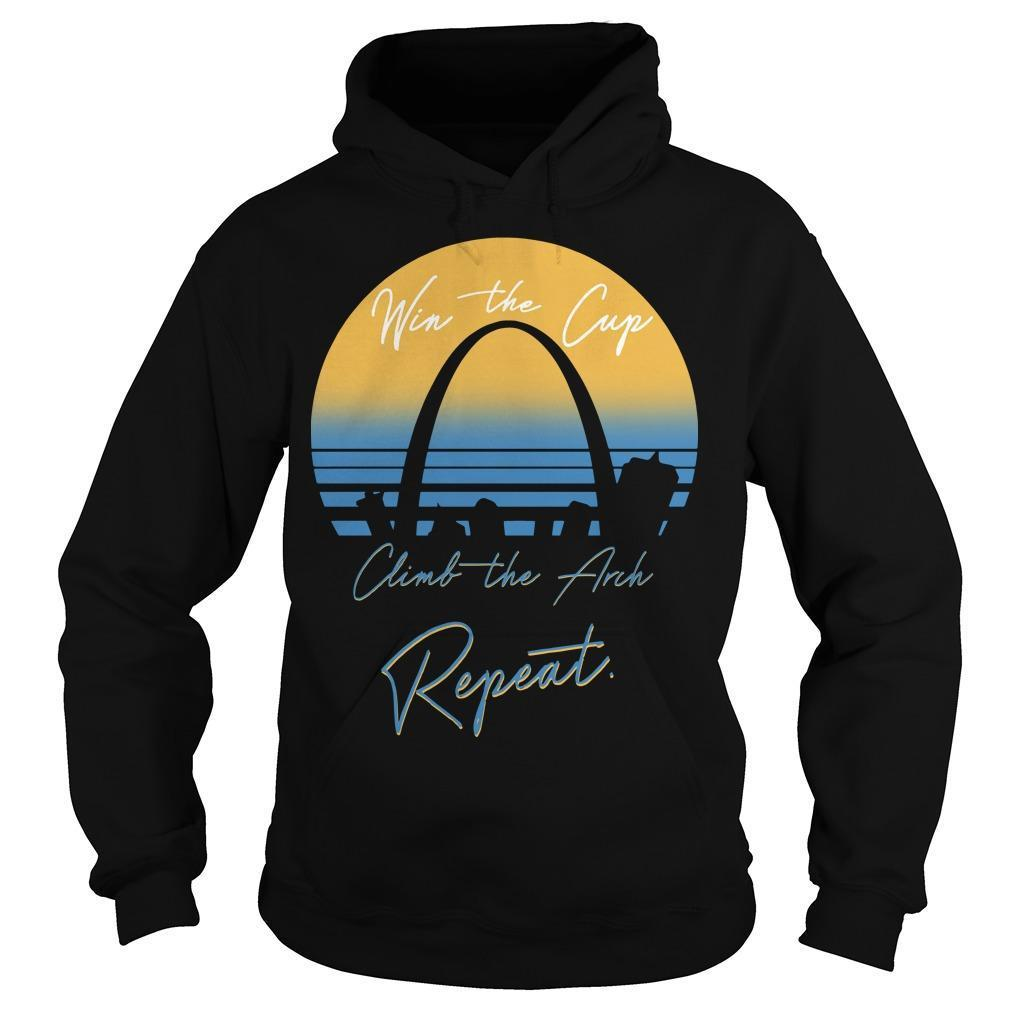 Win The Cup Climb The Arch Repeat Hoodie