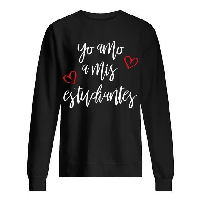 Yo Amo A Mis Estudiantes Sweater