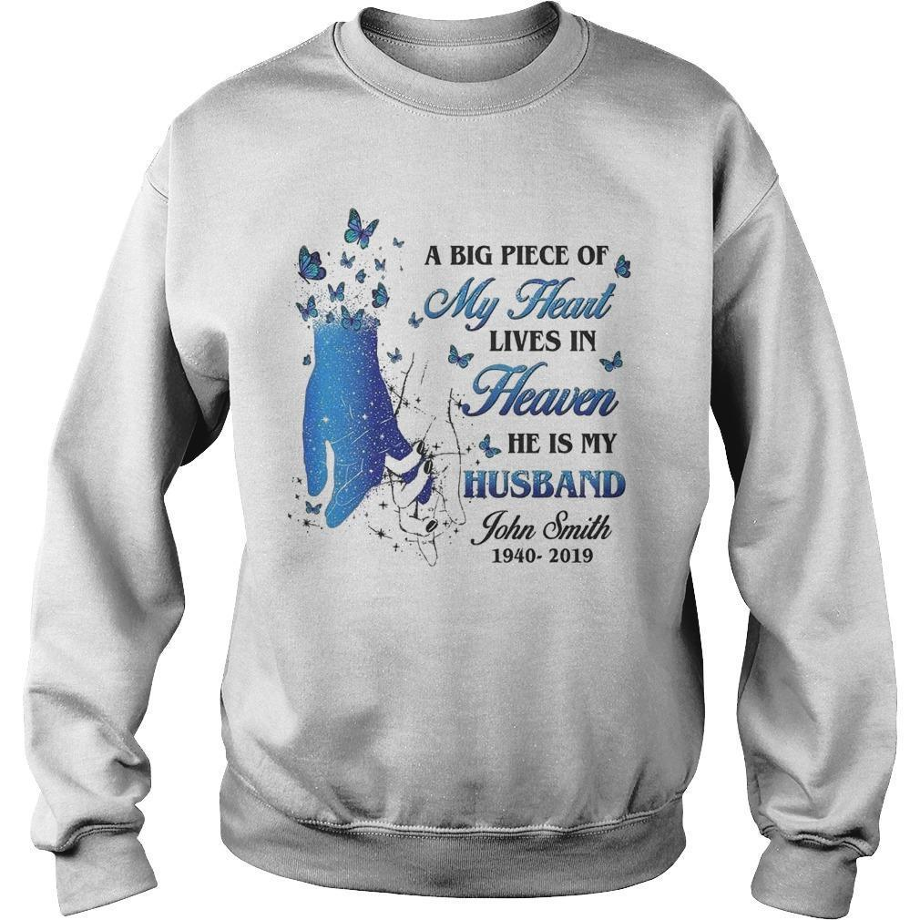 A Big Piece Of My Heart Lives In Heaven He Is My Husband John Smith Sweater