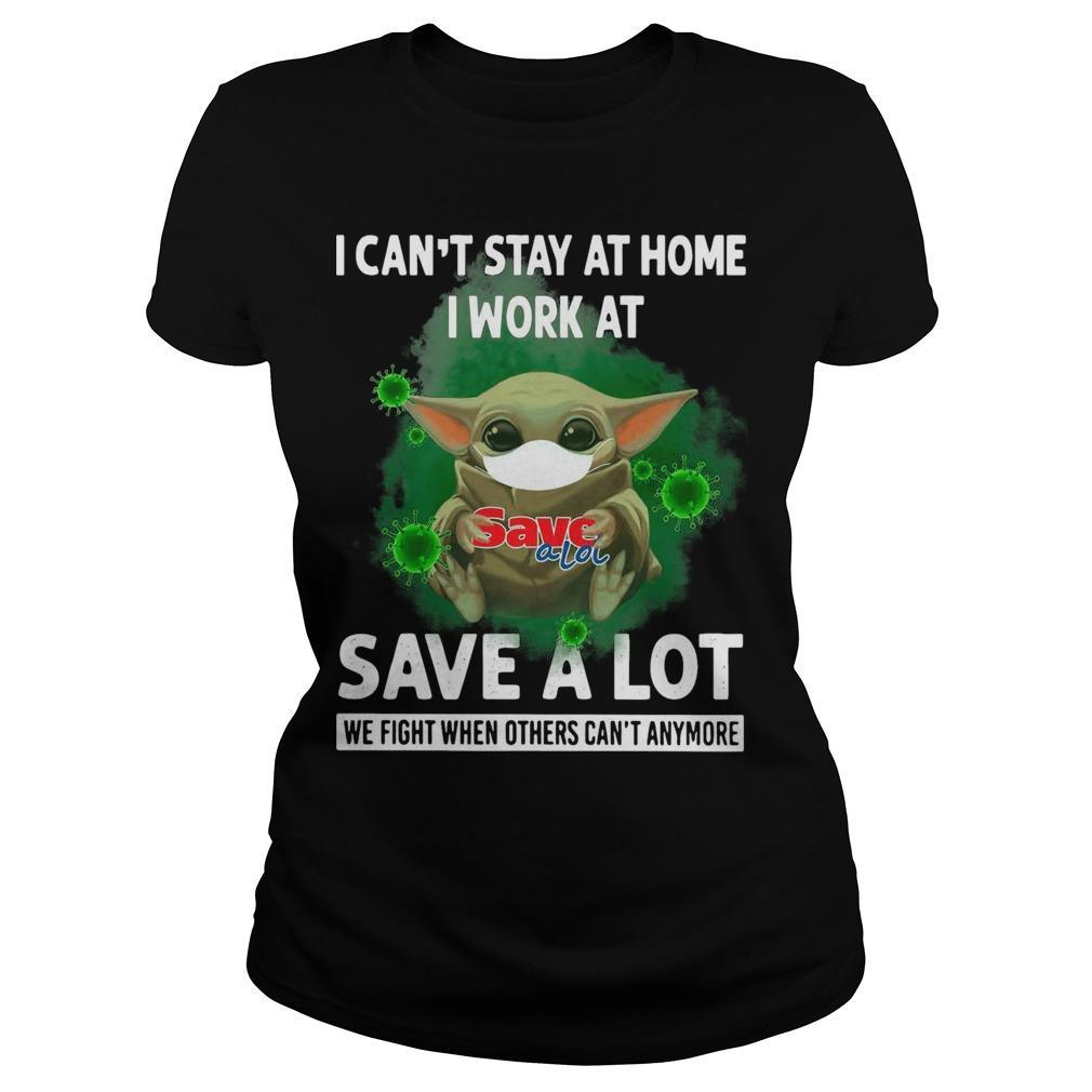 Baby Yoda I Can't Stay At Home I Work At Save A Lot Longsleeve