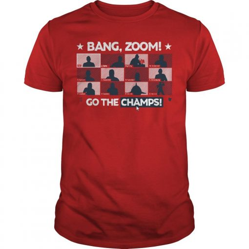 Bang Zoom Go The Champs Shirt