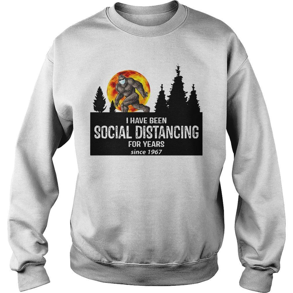 Bigfoot I Have Been Social Distancing For Years Since 1967 Sweater