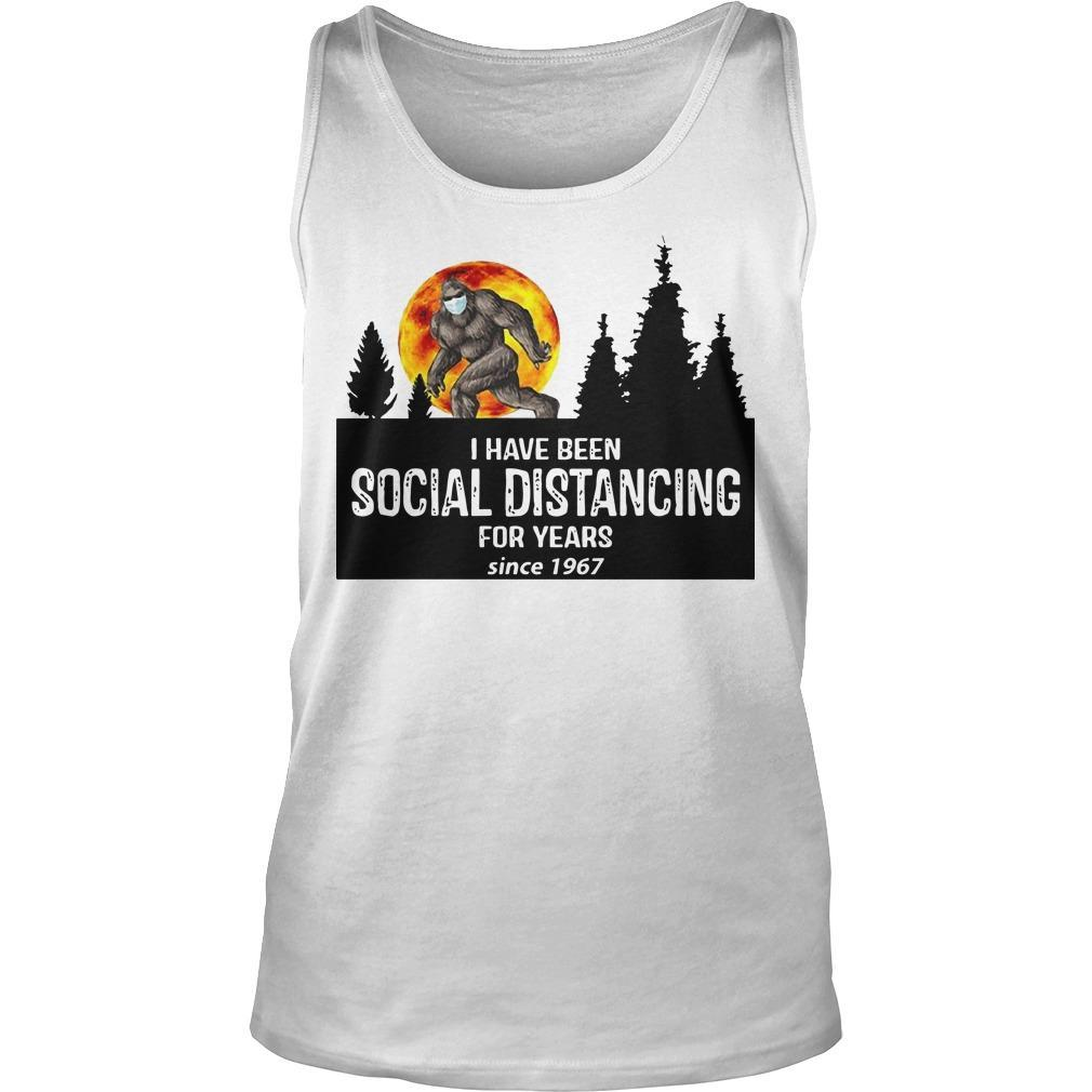 Bigfoot I Have Been Social Distancing For Years Since 1967 Tank Top