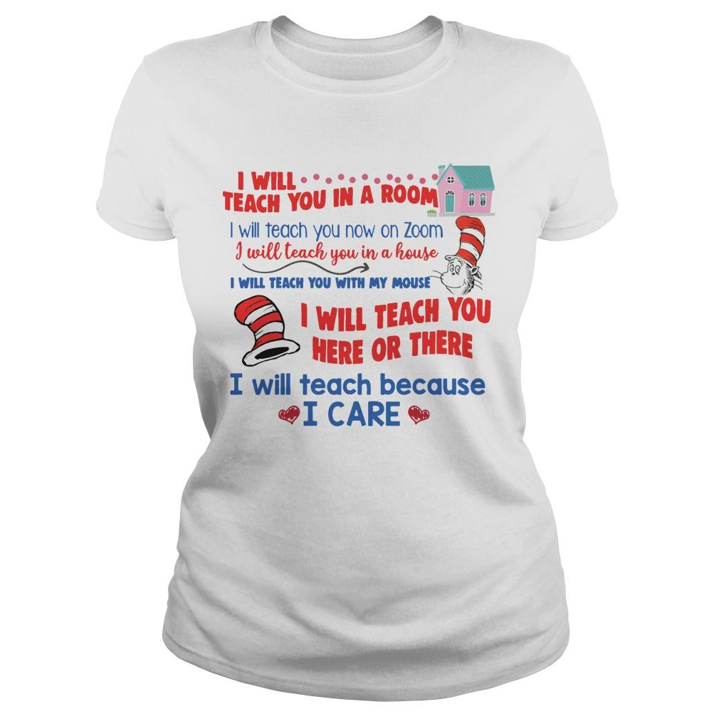 Dr Seuss I Will Teach You In A Room I Will Teach You Now On Zoom Longsleeve