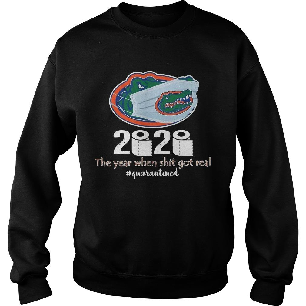 Florida Gators Mask 2020 The Year When Shit Got Real Quarantined Sweater