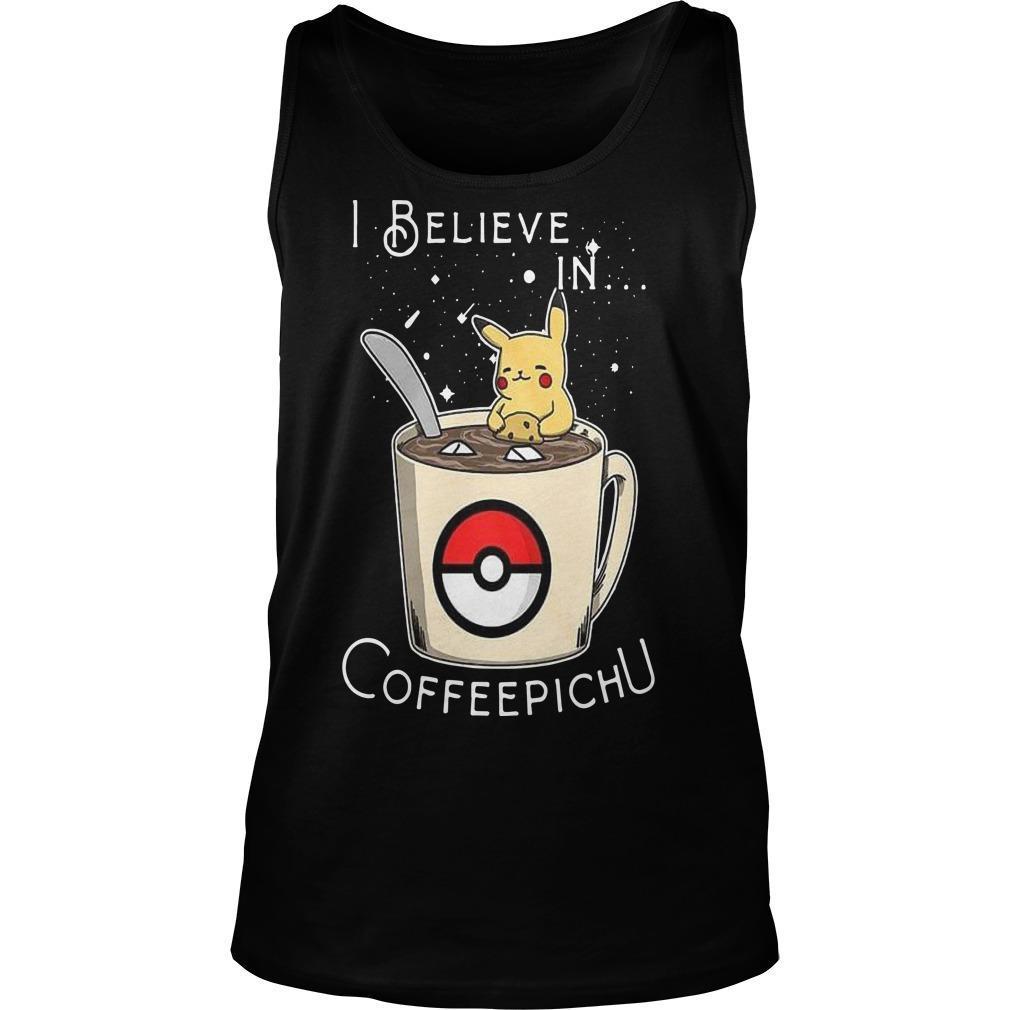 I Believe In Coffeepichu Tank Top