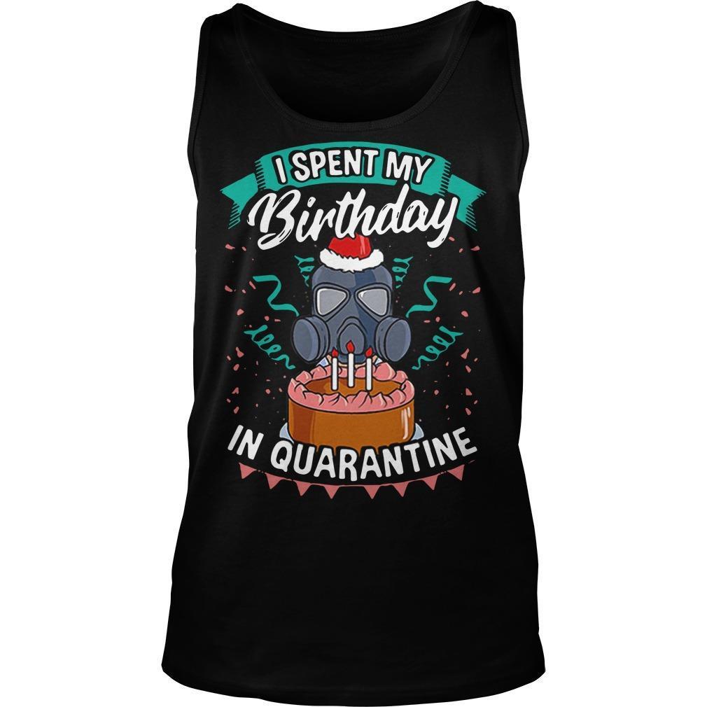 I Spent My Birthday In Quarantine Tank Top