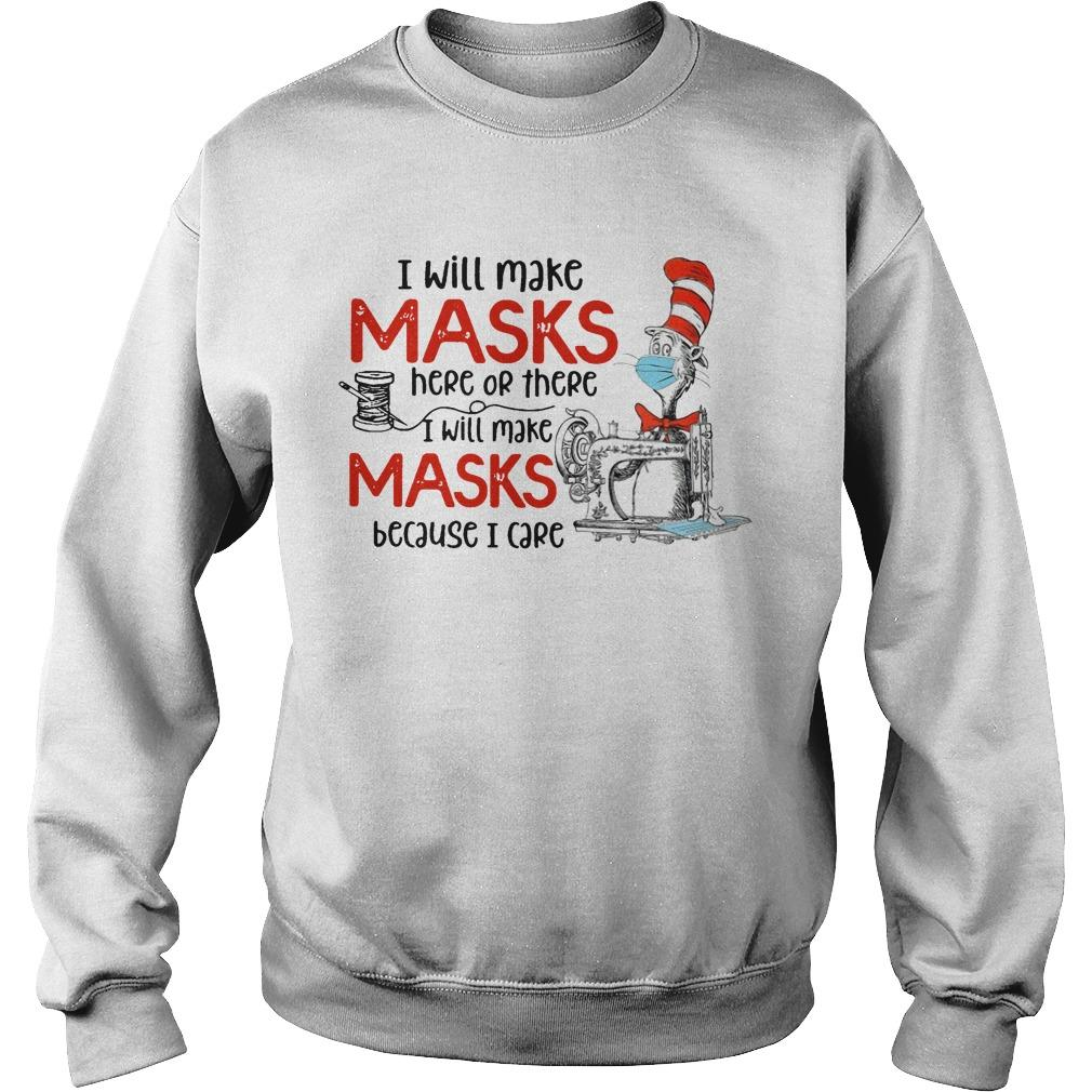 I Will Make Masks Here Or There I Will Make Masks Because I Care Sweater