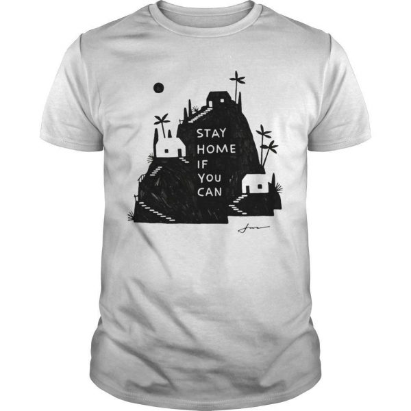 Jon Klassen Stay Home If You Can Shirt