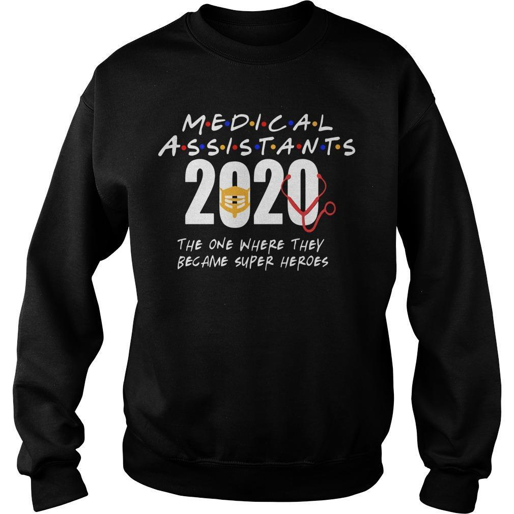 Medical Assistants 2020 The One Where They Became Super Heroes Sweater
