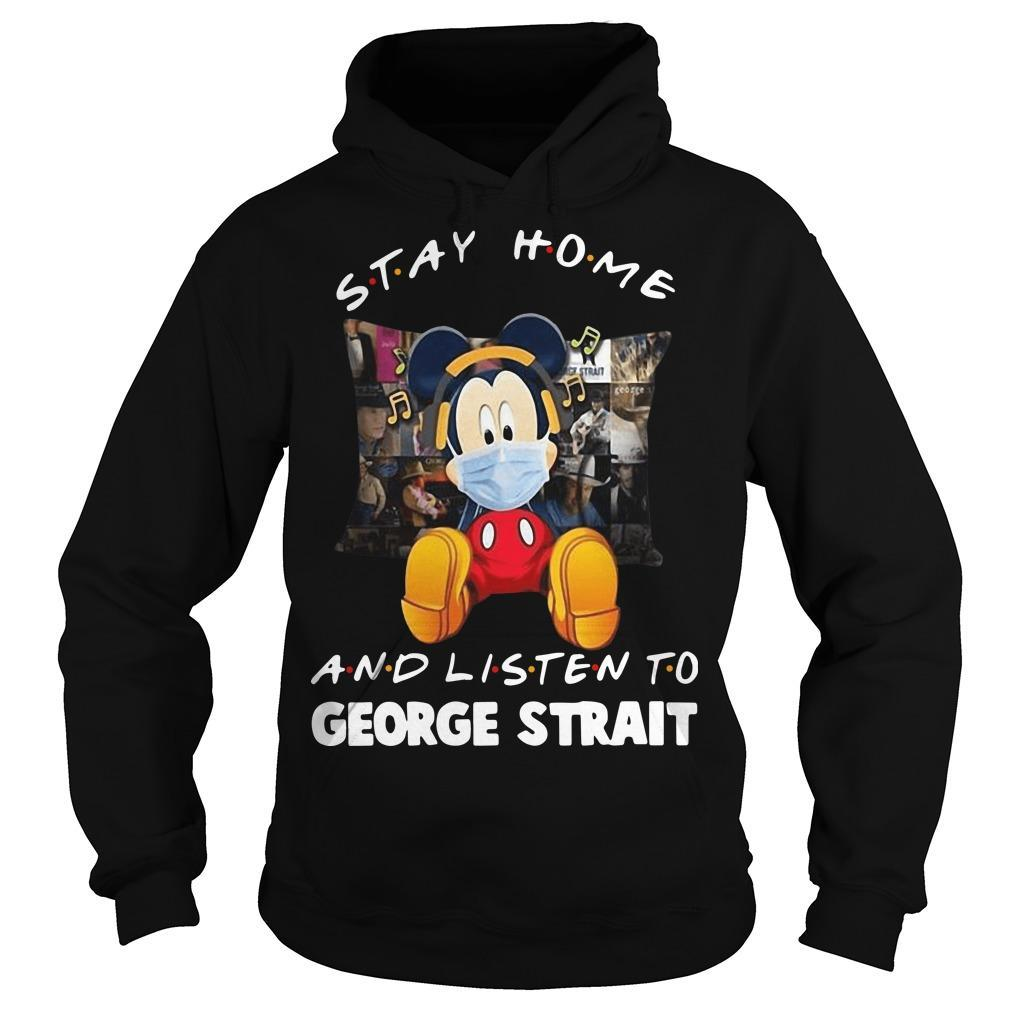 Mickey Stay Home And Listen To George Strait Hoodie