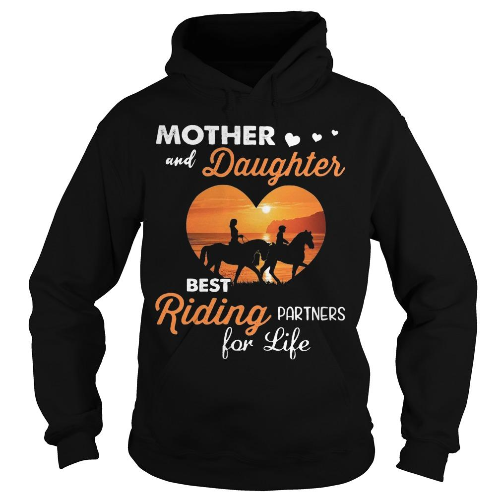 Mother And Daughter Best Riding Partners For Life Hoodie