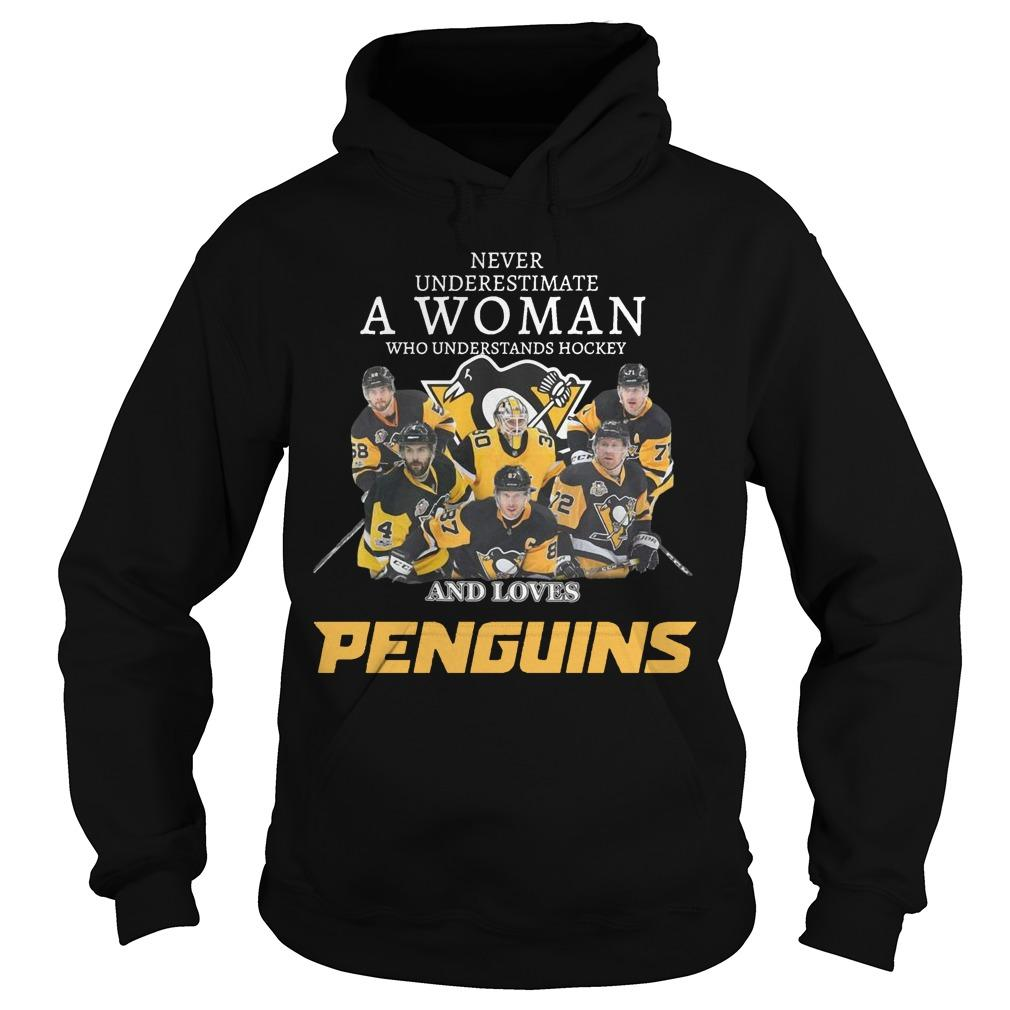 Never Underestimate A Woman Who Understands Hockey And Loves Penguins Hoodie