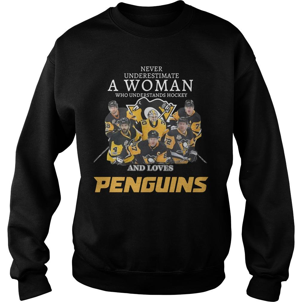 Never Underestimate A Woman Who Understands Hockey And Loves Penguins Sweater